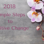 How to support your 2018 goals, health and lifestyle throughout the year.
