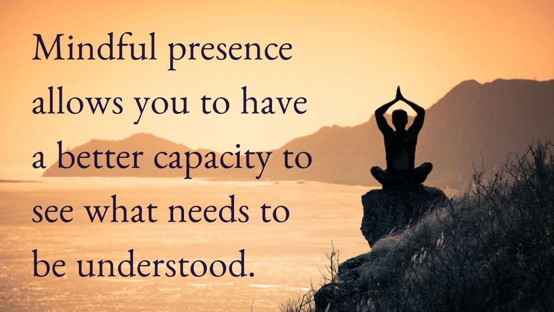 The Art of Living - mindful presence