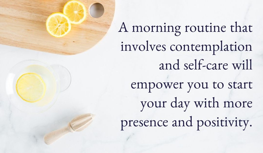 How to Create a Simple Morning Routine for Energy and Clarity